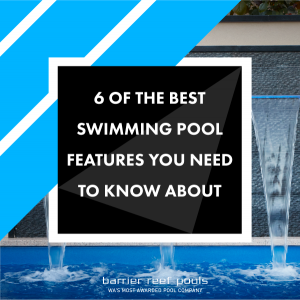 6-of-the-best-swimming-pool-features-you-need-to-know-about-04