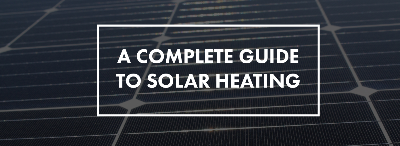 complete-guide-to-solar-heating