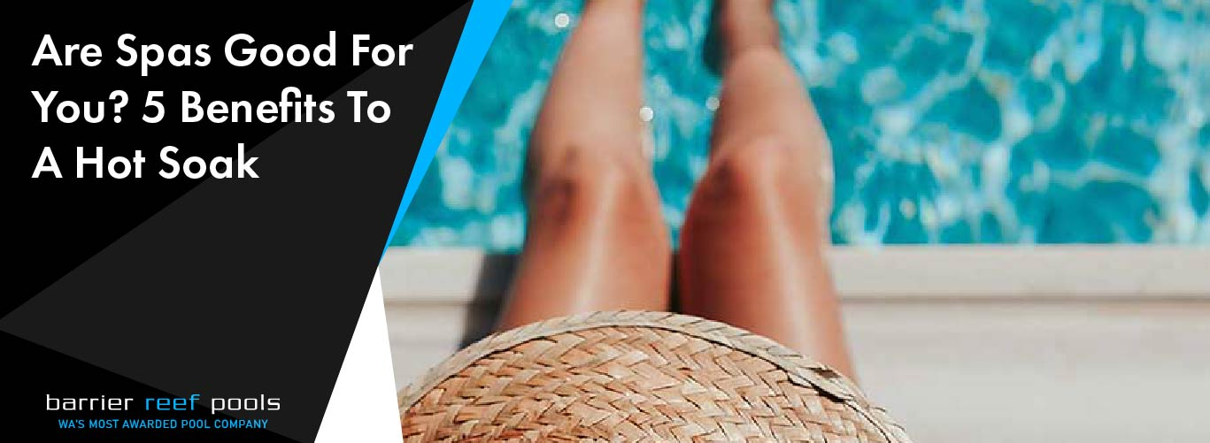Are-Spas-Good-For-You-5-Benefits-To-A-Hot-Soak-Banner