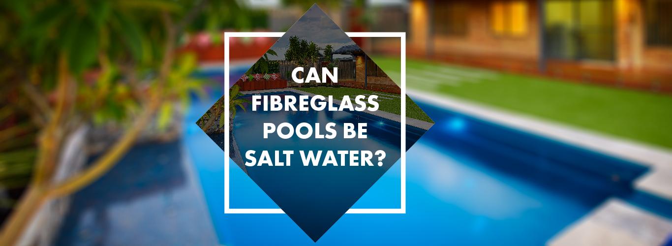 saltwater-fibreglass-pools