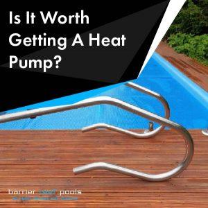 Is-It-Worth-Getting-A-Heat-Pump-01