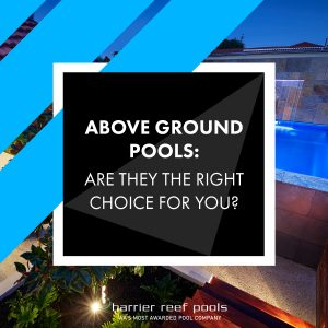 above-ground-pools-are-they-the-rght-choice-for-you-feature