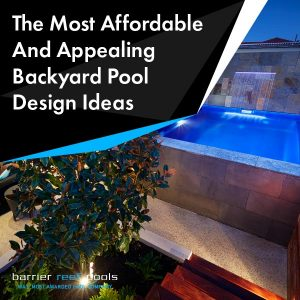 affordable-and-appealing-backyard-pool-design-ideas