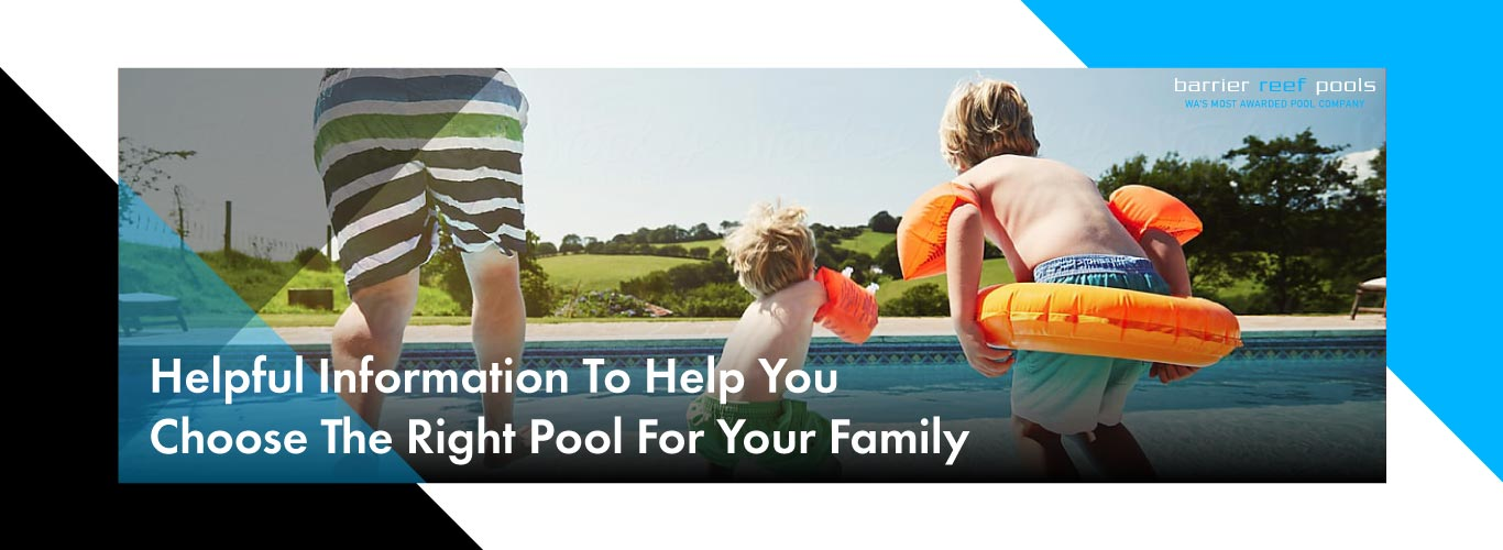 choose-the-right-pool-for-your-family-landscape