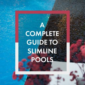 complete-guide-to-slimline-pools-feature-01