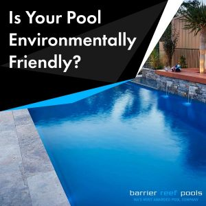 making-your-pool-environmentally-friendly
