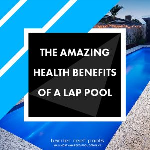 the amazing benefits of a lap pool featured image