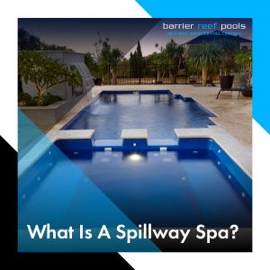 what-is-a-spillway-spa-feature